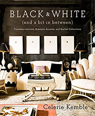 Black & White (and a Bit in Between): Timeless Interiors, Dramatic Accents, and Stylish Collections