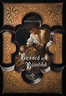 Blessed and Beautiful: Picturing the Saints 9780300162776