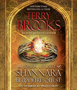 Bloodfire Quest: The Dark Legacy of Shannara 9780307913685