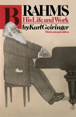 Brahms : His Life and Work