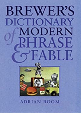 Brewer's Dictionary of Modern Phrase & Fable 9780304353811