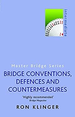 Bridge Conventions, Defences and Countermeasures 9780304361120