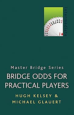 Bridge Odds for Practical Players 9780304357789