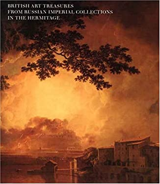 British Art Treasures from Russian Imperial Collections in the Hermitage 9780300069464