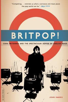 Britpop! 9780306813672