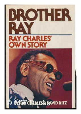 Brother Ray: Ray Charles' Own Story 9780306814310