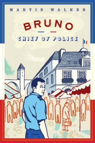 Bruno, Chief of Police: A Novel of the French Countryside 9780307270177