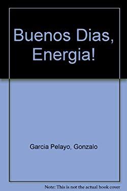 Buenos Dias, Energia! 9780307273925