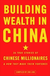 Building Wealth in China 881213