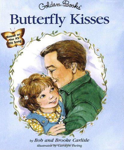 Butterfly Kisses 9780307988720
