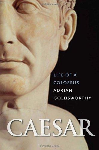 Caesar: Life of a Colossus 9780300120486