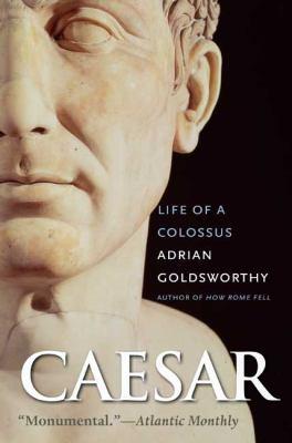 Caesar: Life of a Colossus 9780300126891