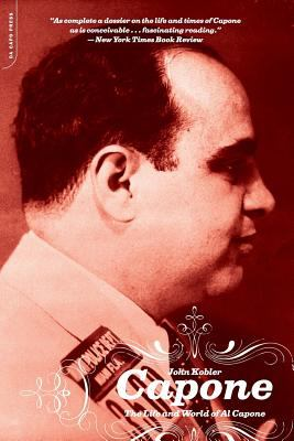 Capone: The Life and World of Al Capone 9780306812859