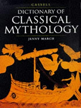 Cassell Dictionary of Classical Mythology 9780304346264