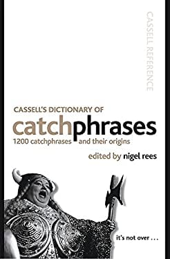 Cassell's Dictionary of Catchphrases 9780304366859