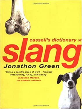 Cassell's Dictionary of Slang 9780304351671