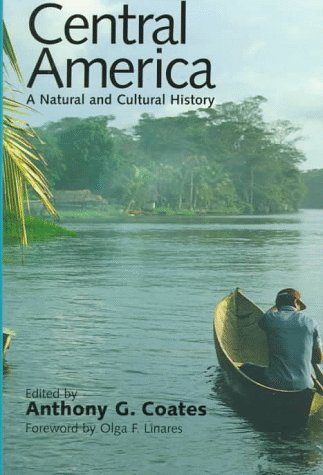 Central America: A Natural and Cultural History 9780300068290