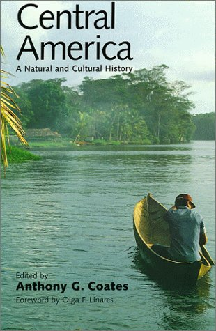 Central America: A Natural and Cultural History 9780300080650