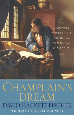 Champlain's Dream 9780307397669