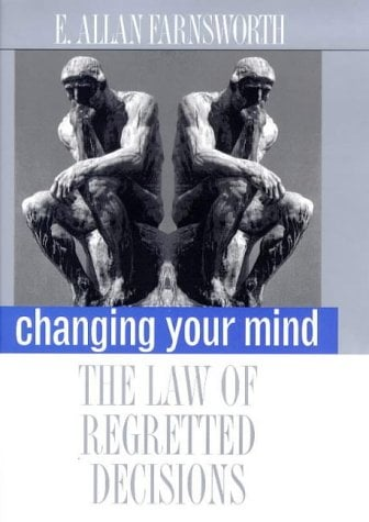 Changing Your Mind: The Law of Regretted Decisions 9780300073058