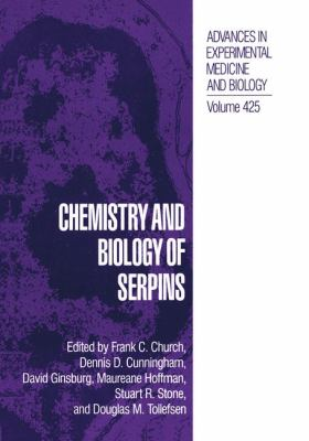 Chemistry and Biology of Serpins 9780306456985