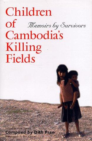 Children of Cambodia's Killing Fields: Memoirs by Survivors 9780300068399