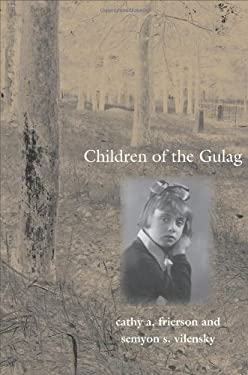 Children of the Gulag 9780300122930