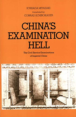 Chinas Examination Hell: The Civil Service Examinations of Imperial China 9780300026399