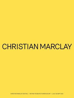 Christian Marclay: Festival 9780300169003