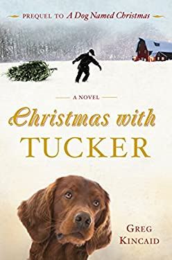 Christmas with Tucker 9780307589637