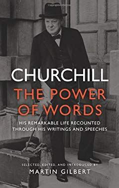 Churchill: The Power of Words 9780306821554