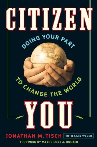 Citizen You: Doing Your Part to Change the World 9780307588487