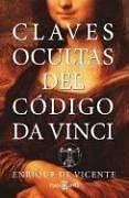 Claves Ocultas del Codigo Da Vinci 9780307273796