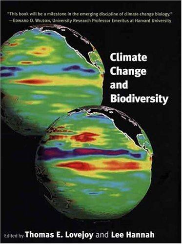 Climate Change and Biodiversity 9780300119800