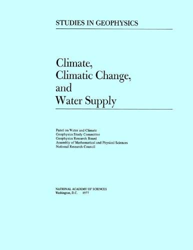 Climate, Climatic Change and Water Supply 9780309026253