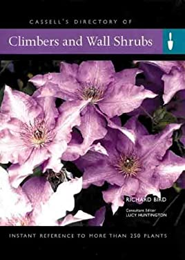 Climbers and Wall Shrubs: Instant Reference to More Than 250 Plants 9780304356034