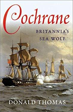 Cochrane: Britannia's Sea Wolf 9780304352821