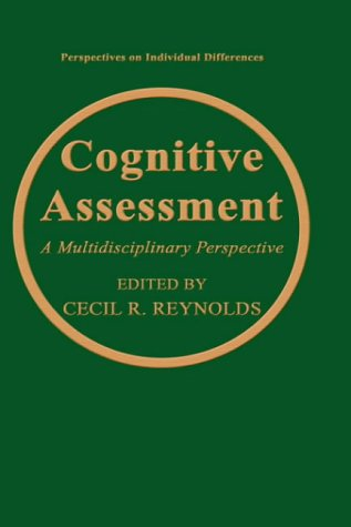 Cognitive Assessment: A Multidisciplinary Perpsective 9780306444340