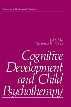 Cognitive Development and Child Psychotherapy 9780306428807