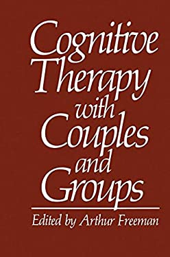 Cognitive Therapy with Couples and Groups 9780306411496
