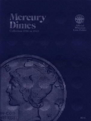 Coin Folders Dimes: Mercury, 1916-1945 9780307090140