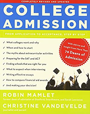 College Admission: From Application to Acceptance, Step by Step 9780307590329