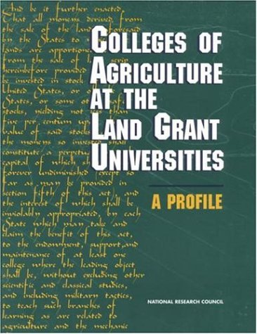 Colleges of Agriculture at the Land Grant Universities: A Profile 9780309052955