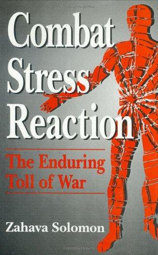 Combat Stress Reaction: The Enduring Toll of War 9780306442797