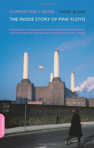 Comfortably Numb: The Inside Story of Pink Floyd 9780306817526