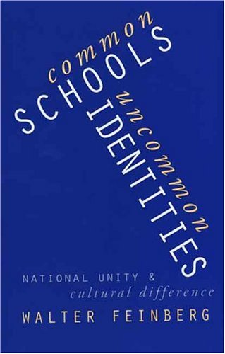 Common Schools/Uncommon Identities: National Unity and Cultural Difference 9780300074222