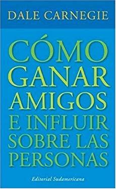 Como Ganar Amigos 9780307349781