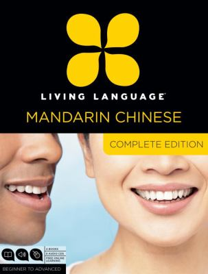 Living Language Chinese, Complete Edition: Beginner Through Advanced Course, Including Coursebooks, Audio CDs, and Online Learning [With 5 Books]
