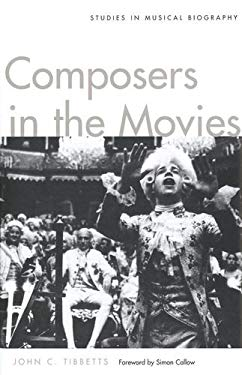 Composers in the Movies: Studies in Musical Biography 9780300106749