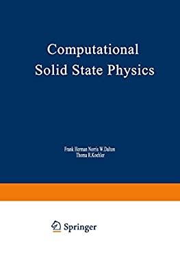 Computational Solid State Physics 9780306305832